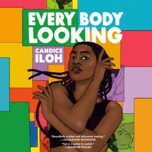 Every Body Looking, Candice Iloh