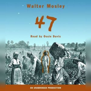 47, Walter Mosley