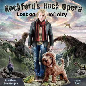 Lost on Infinity: Rockford's Rock Opera, Steve Punt