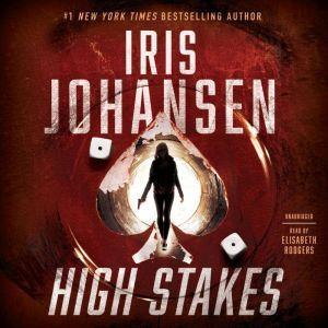 High Stakes, Iris Johansen