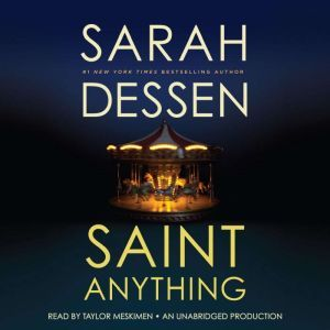 Saint Anything, Sarah Dessen