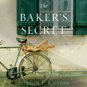 The Baker's Secret, Stephen P. Kiernan
