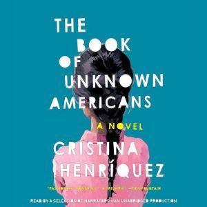 The Book of Unknown Americans, Cristina HenrAquez