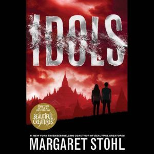 Idols, Margaret Stohl