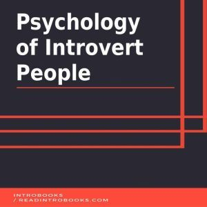 Psychology of Introvert People, Introbooks Team