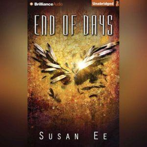 End of Days, Susan Ee