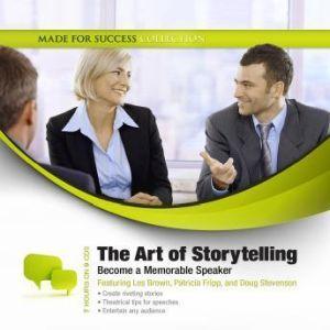 The Art of Storytelling: Becoming a Memorable Speaker, Jeff Davidson
