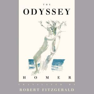 The Odyssey The Fitzgerald Translation, D. S. Carne-Ross