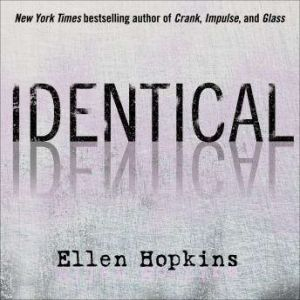 Identical, Ellen Hopkins