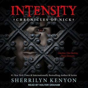 Intensity: Chronicles of Nick, Sherrilyn Kenyon