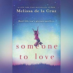 Someone to Love, Melissa de la Cruz