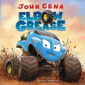 Elbow Grease, John Cena
