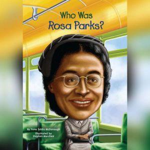 Who Was Rosa Parks?, Yona Zeldis McDonough