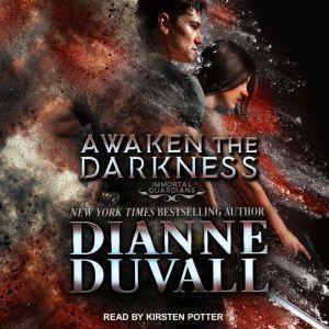 Awaken the Darkness, Dianne Duvall
