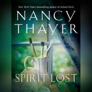 Spirit Lost, Nancy Thayer