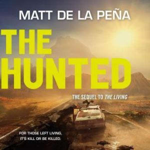 The Hunted, Matt de la Pena