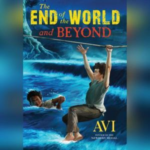 The End of the World and Beyond, Avi