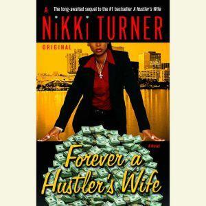 Forever a Hustler's Wife, Nikki Turner