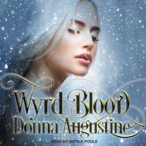 Wyrd Blood, Donna Augustine