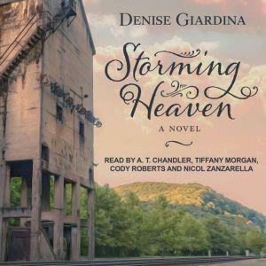 Storming Heaven: A Novel, Denise Giardina