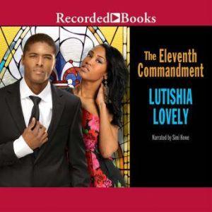 The Eleventh Commandment, Lutishia Lovely