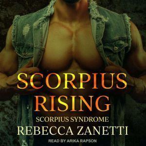 Scorpius Rising, Rebecca Zanetti