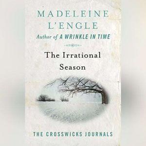 The Irrational Season, Madeleine L'Engle