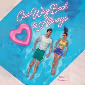 Our Way Back to Always, Nina Moreno
