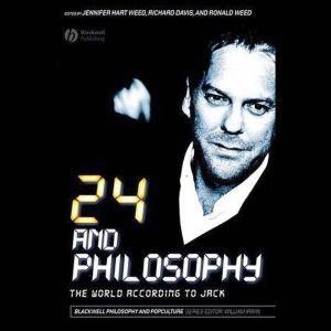 24 and Philosophy: The World According to Jack, Richard Brian Davis