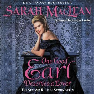 One Good Earl Deserves a Lover, Sarah MacLean