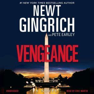 Vengeance, Newt Gingrich