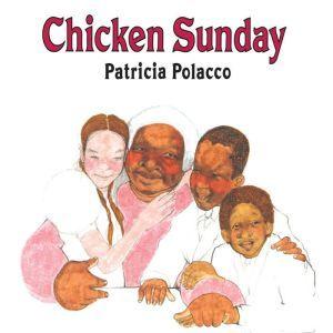 Chicken Sunday, Patricia Polacco