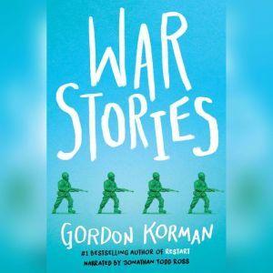 War Stories, Gordon Korman