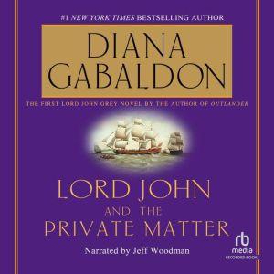 Lord John and the Private Matter, Diana Gabaldon