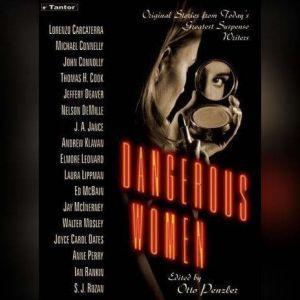 Dangerous Women: Original Stories from Today's Greatest Suspense Writers, Lorenzo Carcaterra