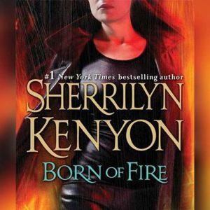 Born of Fire, Sherrilyn Kenyon