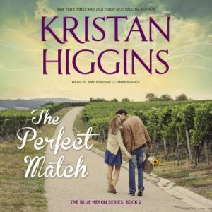 The Perfect Match, Kristan Higgins
