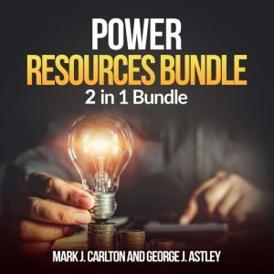 Power Resources Bundle: 2 in 1 Bundle, Solar Power, Electric Car, Mark J Carlton and George J Astley