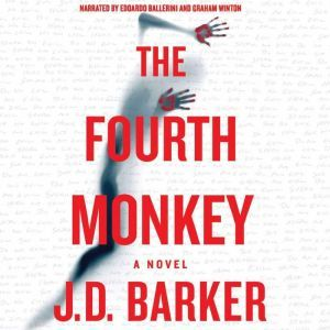 The Fourth Monkey, J.D. Barker