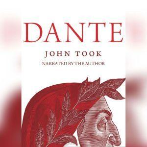 Dante, John Took