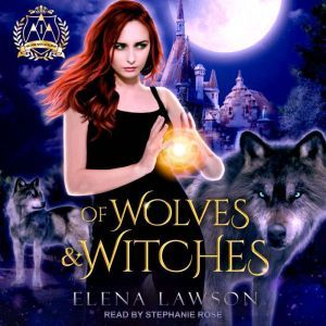Of Wolves & Witches, Elena Lawson