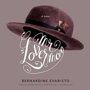 Mr. Loverman, Bernardine Evaristo