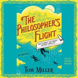 The Philosopher's Flight, Tom Miller