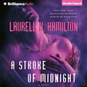 A Stroke of Midnight, Laurell K. Hamilton