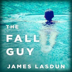 The Fall Guy, James Lasdun