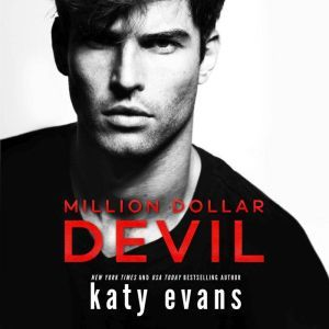 Million Dollar Devil, Katy Evans
