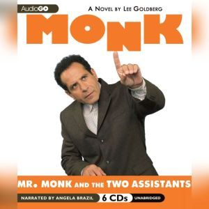Mr. Monk and the Two Assistants, Lee Goldberg