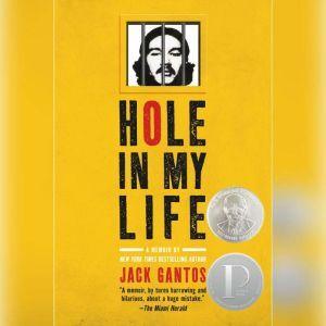 Hole In My Life, Jack Gantos