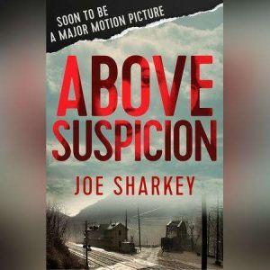 Above Suspicion, Joe Sharkey