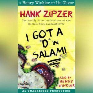 Hank Zipzer #2: I Got a D in Salami, Henry Winkler